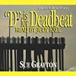 D is for Deadbeat: A Kinsey Millhone Mystery (       UNABRIDGED) by Sue Grafton Narrated by Mary Peiffer