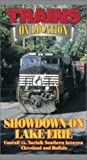 Showdown on Lake Erie: Conrail vs. Norfolk Southern between Cleveland and Buffalo [VHS]