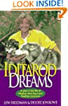 Iditarod Dreams: A Year in the Life o...