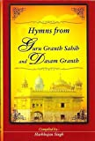 img - for Hymns from Guru Granth Sahib and Dasam Granth book / textbook / text book