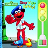 Stop 'n' Go Safety (Sesame Street) (0375830472) by McMahon, Kara