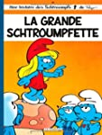 Schtroumpfs 28  La Grande Schtroumpfette
