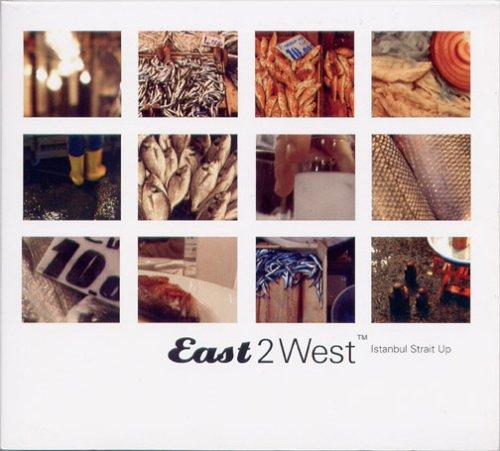イースト 2 ウエスト(3)〜イスタンブール・ストレイト・アップ