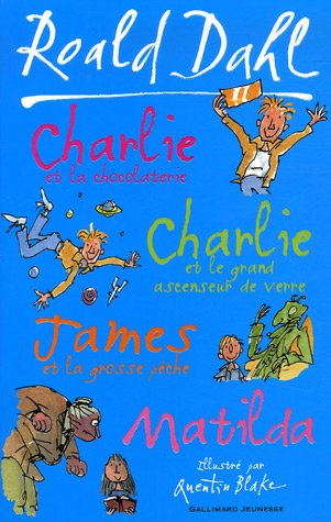 Charlie et la chocolaterie ; Charlie et le grand ascenseur de verre ; James et la grosse p PDF