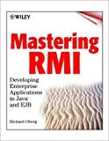 img - for Mastering RMI: Developing Enterprise Applications in Java and EJB book / textbook / text book
