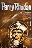 Die Perry Rhodan Chronik - Die Biografie der gr��ten Science Fiction-Serie der Welt Band 4: 1996 - 2009