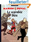 Marion Duval, Tome 1 : Marion Duval e...