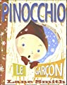 Pinocchio, le gar�on : Ou Incognito � Collodi par Smith