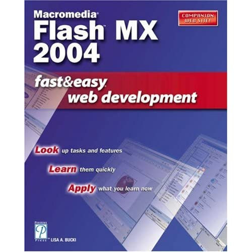 Macromedia Flash MX 2004 Fast & Easy Web Development