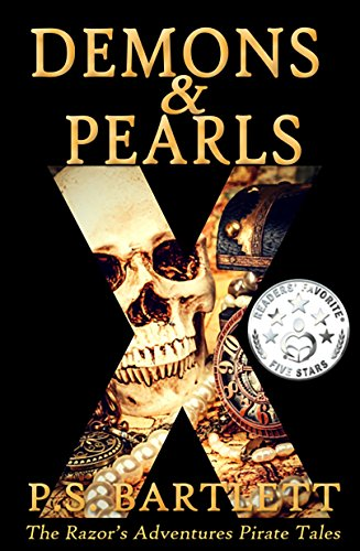 Book: Demons & Pearls (The Razor's Adventures Book 1) by P.S. Bartlett