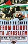 From Beirut to Jerusalem: One Man's M...