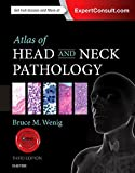 img - for Atlas of Head and Neck Pathology, 3e (ATLAS OF SURGICAL PATHOLOGY) book / textbook / text book