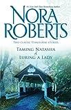 Taming Natasha & Luring A Lady