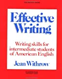 Effective writing :  writing skills for intermediate studentsof American English /