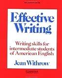 Effective writing :  writing skills for intermediate studentsof American English /