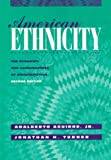 American Ethnicity: The Dynamics and Consequences of Discrimination (007000627X) by Aguirre, Adalberto, Jr