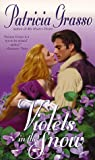 img - for VIOLETS IN THE SNOW book / textbook / text book
