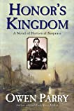 Honor's Kingdom (Abel Jones Mysteries)