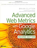 Advanced Web Metrics with Google Analytics, 2nd Edition ebook download