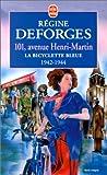 echange, troc Régine Deforges - La Bicyclette bleue, tome 2 : 101, avenue Henri-Martin