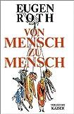 Von Mensch zu Mensch - Eugen Roth