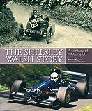 The Shelsley Walsh Story: A Century of Motorsport