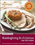 Thanksgiving & Christmas: Top 200 Recipes (Allrecipes Tried & True)