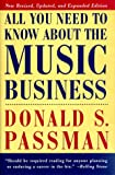 All You Need to Know About the Music Business (0684836009) by Donald S. Passman