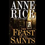 The Feast of All Saints | Anne Rice