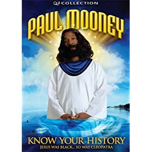 Paul Mooney: Know Your History - Jesus Was Black ... So Was Cleopatra
