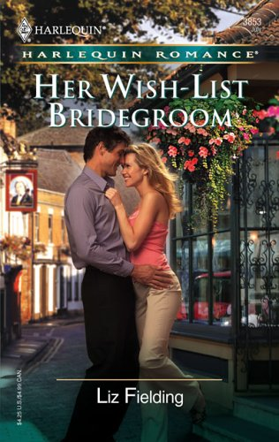 Image for Her Wish-List Bridegroom (Harlequin Romance)