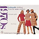 Fashionable Clothing from the Sears Catalogs: Mid-1970s (Schiffer Book for Collectors and Designers)