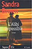 echange, troc Sandra Brown - L'Alibi impossible