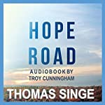 Hope Road | Thomas Singe