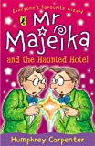 Humphrey Carpenter Mr Majeika and the Haunted Hotel