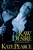 Image of Raw Desire