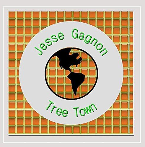 Jesse Gagnon - Tree Town