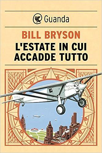 Bill Bryson - L'estate in cui accadde tutto (2014)