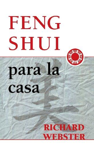 Fengshui para la casa (Spanish Feng Shui)