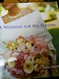 img - for A Wedding for all Seasons book / textbook / text book