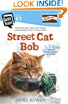 Street Cat Bob: How one man and a cat...