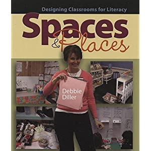 Spaces & Places: Designing Classrooms for Literacy [SPACES & PLACES -OS]