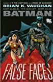 Batman: False Faces (1845767217) by Vaughan, Brian K.