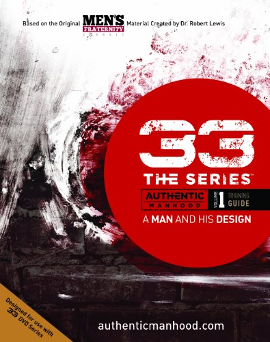 33 The Series: A Man and His Design (Training Guide)