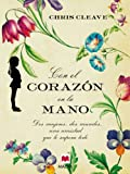 img - for Con el coraz n en la mano ( xitos literarios) (Spanish Edition) book / textbook / text book