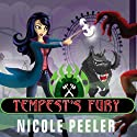 Tempest's Fury: Jane True, Book 5 (       UNABRIDGED) by Nicole Peeler Narrated by Khristine Hvam