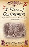 A Place of Confinement (Dido Kent Mysteries)