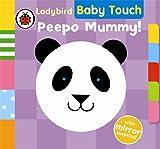 Ladybird Baby Touch: Peepo Mummy!