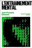 echange, troc Jean-François Chosson - L'entraînement mental