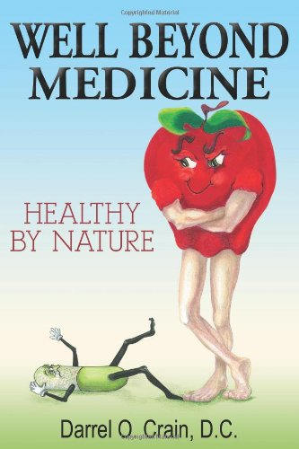 Well Beyond Medicine: Healthy By Nature